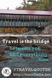 Travel Quotes Mesmerizing Favorite Travel Quotes Travel Is The Bridge TravelLatte
