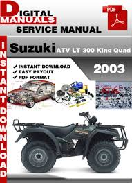 suzuki workshop manuals suzuki atv lt 300 king quad 2003 factory service repair manu