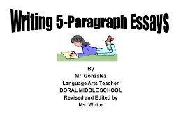 writing paragraph essays ppt video online  writing 5 paragraph essays