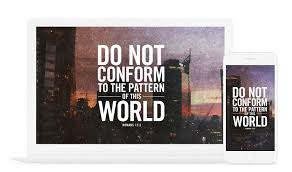 Do Not Conform To The Pattern Of This World Inspiration Romans 4848 Do Not Conform Bible Wallpaper God's Fingerprints