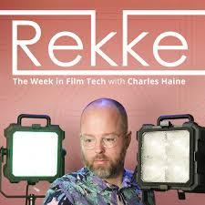 The Week in Film Tech by Rekke