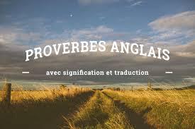 15 Proverbes Anglais à Connaître Parce Quun Homme Prévenu En Vaut