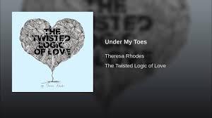 Under My Toes - THERESA RHODES | Shazam
