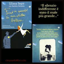 Fino a quando la mia stella brillerà – Liliana Segre ...