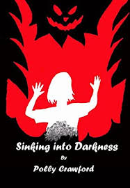 Sinking Into Darkness - Kindle edition by Crawford, Polly. Religion &  Spirituality Kindle eBooks @ Amazon.com.