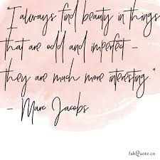Beauty Quote Images Best of Marc Jacobs Beauty Quote