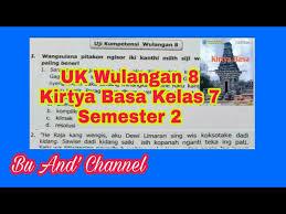 Buku paket sastri basa kelas 10 sma k13 shopee indonesia. Uji Kompetensi Wulangan 8 Kirtya Basa Kelas 7 Semester 2 Youtube
