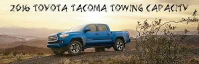 2017 Tacoma Towing Capacity Chart 2016 Toyota Tacoma Towing Capacity
