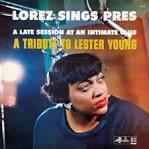 This Is Lorez/Lorez Sings Pres