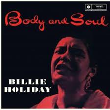 <b>Billie Holiday</b>: <b>Body</b> & Soul (LP)