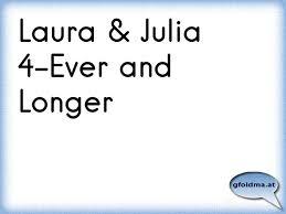 Laura Julia 4 Ever And Longer österreichische Sprüche Und Zitate
