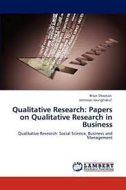 qualitative research papers on qualitative research in business  qualitative research papers on qualitative research in business