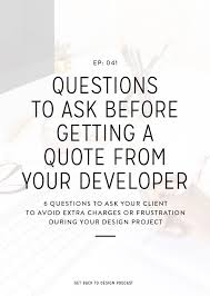 Questions To Ask Clients For Graphic Design 041 Questions To Ask Before Getting A Quote From Your
