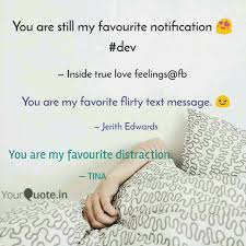Distraction Quotes Extraordinary You Are My Favourite Dist Quotes Writings By Sanjukuta Sahoo