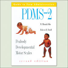 Peabody Developmental Motor Scales Second Edition Pdms 2