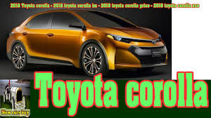 2018 toyota im. beautiful 2018 2018 toyota corolla  toyota im price  new cars buy with l