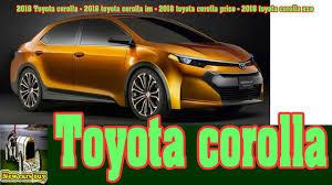 2018 Toyota corolla - 2018 toyota corolla im - 2018 toyota corolla ...