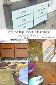 cabinets and more. how to strip paint off furniture, cabinets and more will have you ready u