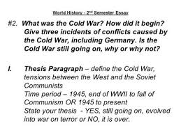 the cold war and the atomic age ppt video online  world history 2 nd semester essay 2 what was the cold war