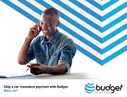 skip a car insurance payment with budget nice ne