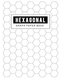 Hexagonal Graph Paper Book Hex Grid Paper Diagonally