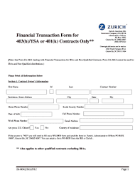 Zurich insurance group is a global insurance company with multiple subsidiaries including one of america's biggest insurers, farmers insurance group. Fillable Online Financial Transaction Form For 403 B Zurich American Life Fax Email Print Pdffiller