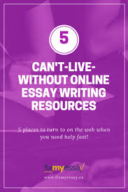 can t live out online essay writing resources fix my essay fix my essay s blog 5 online essay resources
