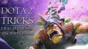 dota 2 tricks alchemist ancients farm youtube