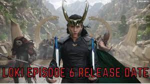 Loki Episode 6 Release Date In India ...