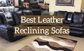 best leather reclining sofa 2020 top