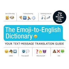 The Emoji To English Dictionary Your Text Message
