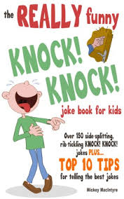 Small Picture The REALLY Funny KNOCK KNOCK Joke Book For Kids Over 150 Side