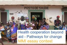 mmi essay contest health cooperation beyond aid pathways for  mmi essay contest health cooperation beyond aid pathways for change the winner and the reader