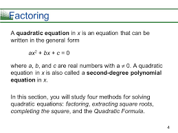 factoring a quadratic equation in x is an equation that can be written in the general