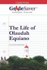 the life of olaudah equiano essays gradesaver the life of olaudah equiano olaudah equiano