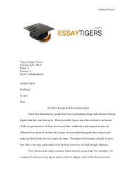 the dark knight and the modern myth essay sample  student 1 type of paper essay citation style mla pages 6 sources