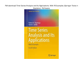 Application Examples Interesting Pdf Download Time Series Analysis And Its Applications With R Exampl