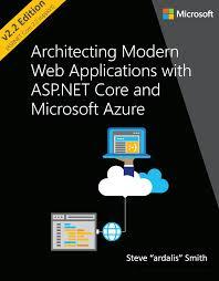 Dot Net Design Patterns Pdf Architect Modern Web Applications With Asp Net Core And