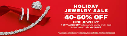 40 to 60 off fine jewelry plus extra 20 off with your jcpenney