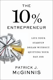 the % entrepreneur create your dream job out quitting your 10 percent entrepreneur book cover