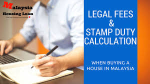 calculator house loan legal fees calculator stamp duty malaysia 2019 2020
