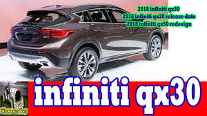 2018 infiniti crossover. interesting 2018 2018 infiniti qx30  release date qx50  redesign new cars buy and crossover