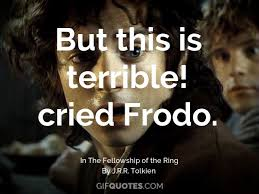 Door Quotes 49 Stunning It's A Dangerous Business Frodo Going Out Of Your Door GIF QUOTES