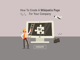 Wikipedia Create How To Create A Wikipedia Page For Your Company Digital