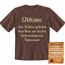 Lustige Sprüche Fun Tshirt Oldtimer Kein Rost Top Zustand 50