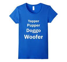 Galleon Womens Doggo Size Chart Yapper Pupper Doggo And