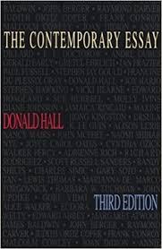 com the contemporary essay donald hall books the contemporary essay third edition edition