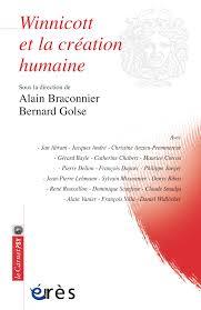 Winnicott Et La Création Humaine Alain Braconnier Et Bernard Golse