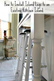 this post will explain how to install legs on a kitchen island