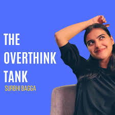 The Overthink Tank